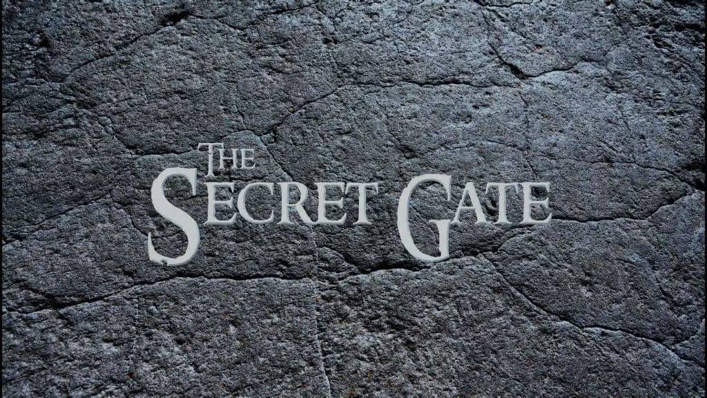 The Secret Gate trailers