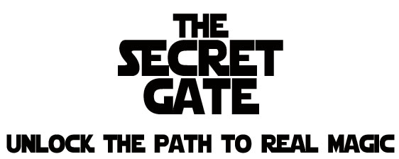The Secret Gate: Unlock the Path to Real Magic